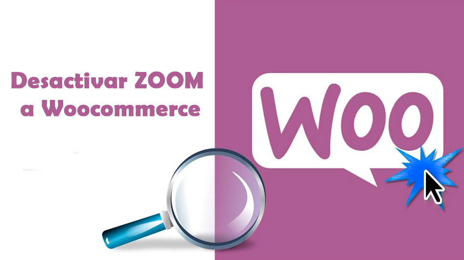 desactivar zoom a woocommerce
