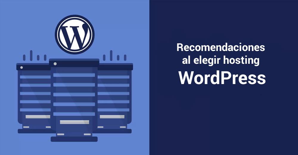 Recomendaciones al momento de contratar servicio de Hosting WordPress